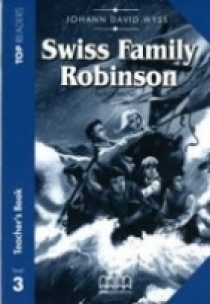 Wyss Johann Swiss Family Robinson. Level 3. Teacher's Pack