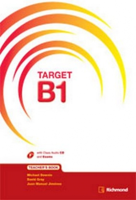 Downie Michael, Jimenez Juan Manuel, DGray avid - Target B1. Teacher's Book