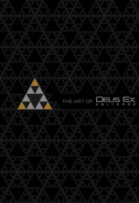 Davies Paul The Art of Deus Ex Universe