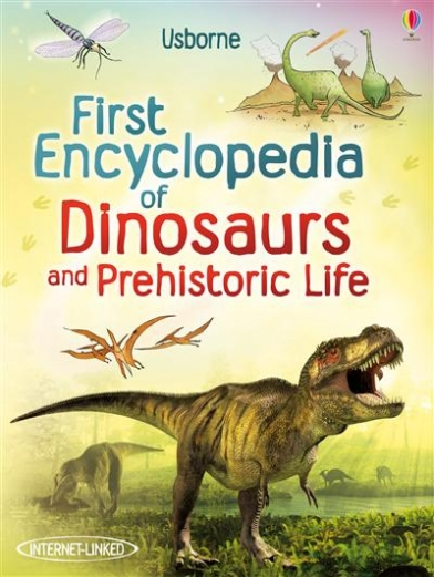 Taplin S. First Encyclopedia of Dinosaurs and Prehistoric Life