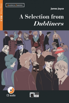 Joyce J.; adapted by D. Sellen A Selection from Dubliners +D +App