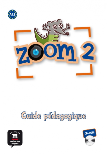 Jonville C. Zoom 2. Guide pedagogique. CD-ROM