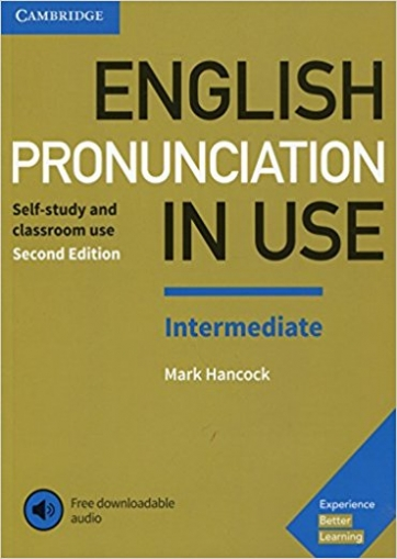 Hancock Mark English Pronunciation in Use. Intermediate. Book with Answers and Downloadable Audio