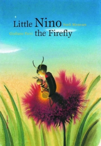 Menezes Sueli Little Nino, the Firefly