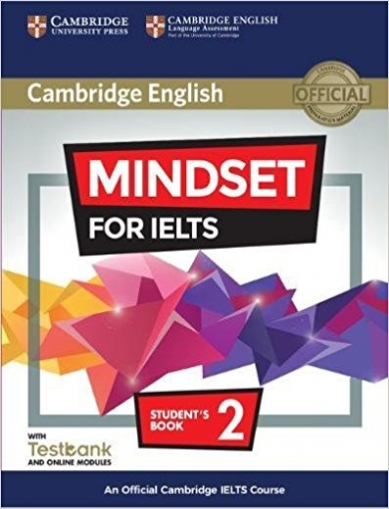 Crosthwaite Peter, De Souza Natasha, Loewenthal Marc Mindset for IELTS. Level 2. Student's Book with Testbank and Online Modules