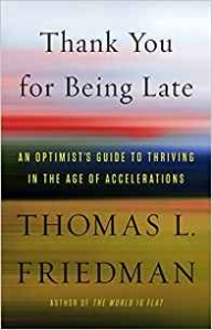 Thank You for Being Late: Optimist's Guide to Thriving in Age of Accelerations