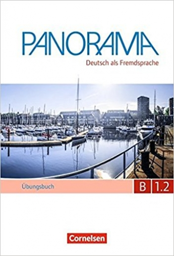 Jin, Finster Andrea, Winzer-Kiontke Panorama: B1.2: Übungsbuch DaF mit Audio-CD
