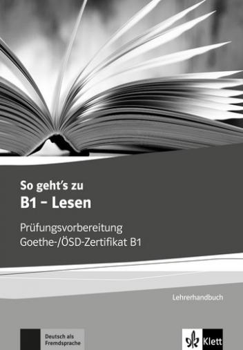 So Gehts Zu B1 Lesen Prüfungsvorbereitung Goethe ösd Zertifikat