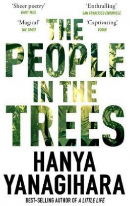 Yanagihara H. The People in the Trees