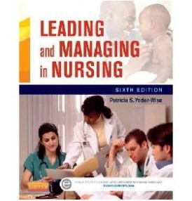 Yoder-Wise Patricia S. Leading and Managing in Nursing