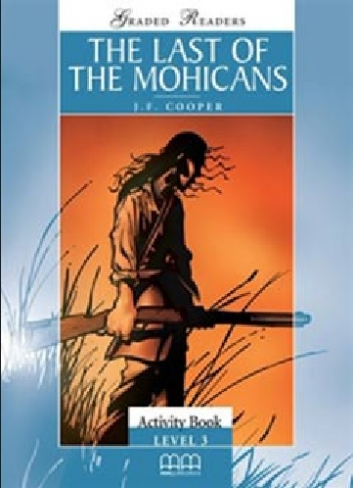 Cooper James Fenimore The Last of The Mohicans. Activity Book