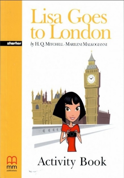Mitchell H.Q. Lisa Goes to London. Activity Book