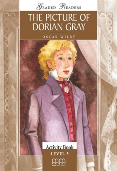 Wilde Oscar The Picture of Dorian Gray. Activity Book