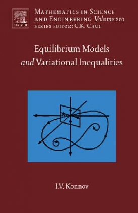Igor Konnov Equilibrium Models and Variational Inequalities,210