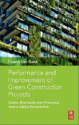 Bon-Gang, Hwang Performance and Improvement of Green Construction Projects