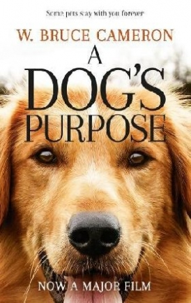 W., Bruce Cameron A Dog's Purpose