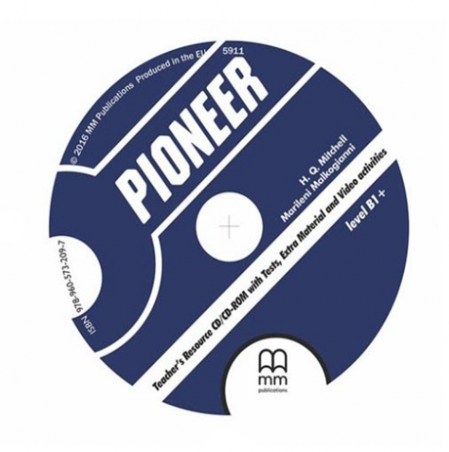 Mitchell H.Q., Malkogianni Marileni CD-ROM. Pioneer B1+. Teacher's Resource Pack V.2
