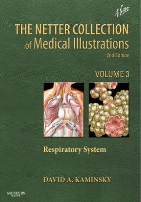 David Kaminsky The Netter Collection of Medical Illustrations: Respiratory System,3