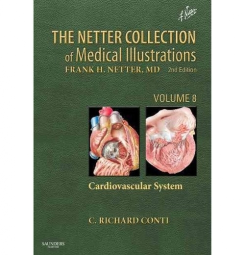 Richard, Conti The Netter Collection of Medical Illustrations - Cardiovascular System