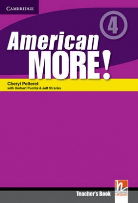 Peter Lewis-Jones, Puchta Herbert, Gerngross Gunter, Pelteret Cheryl, Holzmann Christian American More! Level 4. Teacher's Book