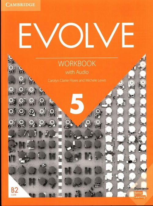 Lewis Michele, Carolyn Clarke Flores Evolve 5. Workbook with Audio