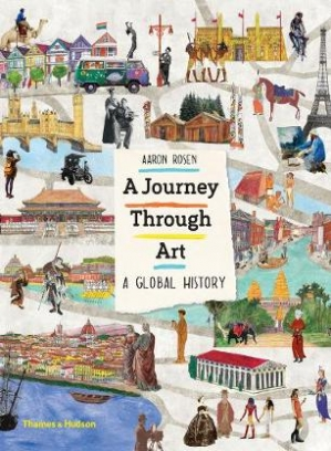 Rosen Aaron, Dalzell Lucy A Journey Through Art