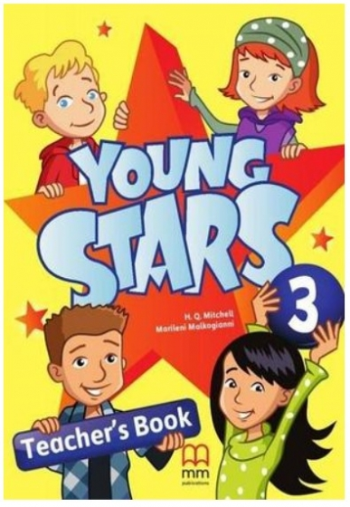 Marileni Malkogianni, H.Q.Mitchell Young Stars 3 Teacher's Book