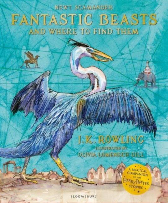 Rowling J.K. Fantastic beasts and where to find them