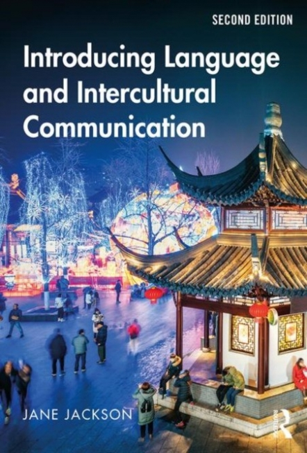 Introducing Language and Intercultural Communication / J.  Jackson. –  2  new ed. -  Taylor&Francis,  2019.