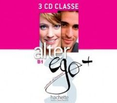Catherine Dollez, Sylvie Pons Alter Ego+ 3 B1. CD audio classe (3) (Лицензия)