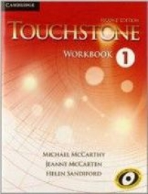 Michael McCarthy, Jeanne McCarten, Helen Sandiford Touchstone Second Edition 1 Workbook