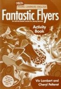 Viv Lambert, Cheryl Pelteret Delta Fantastic Flyers Activity Book