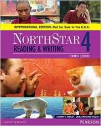 English A. NorthStar Reading and Writing 4 Student's Book, International Edition