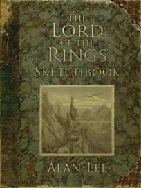 Tolkien J.R.R., Lee Alan The Lord of the Rings Sketchbook