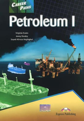 Virginia Evans, Jenny Dooley, Seyed Alireza Haghighat Career Paths: Petroleum II: Student's Book
