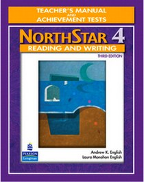Andrew K.E., Laura M.E. NorthStar: Reading and Writing 4. Teacher's Manual and Achievement Tests