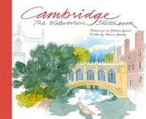 Byfield G. Cambridge: The Watercolour Sketchbook