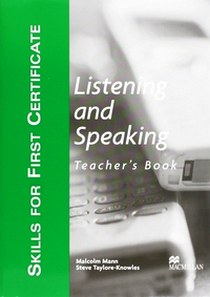 Malcolm M. Skills for FCE (First Certificate in English) Listening and Speaking Teacher's Book