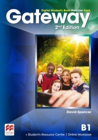 Spencer D. ЦИФРОВАЯ КНИГА - НЕ БУМАЖНАЯ. Gateway 2nd edition B1 Digital Student's Book Premium Pack