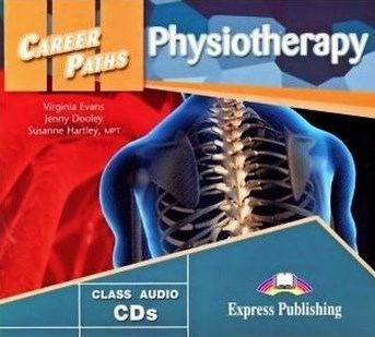Virginia Evans, Jenny Dooley, Susanne Hartley MPT Career Paths: Physiotherapy (esp). Audio cds (set of 2). Аудио CD (2 шт.)