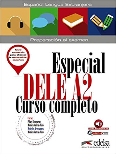 Alzugaray P. Especial Dele A2. Curso completo - libro + audio descargable