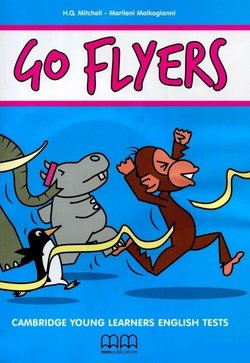 H.Q. Mitchell Go Flyers. Second Edition Student's Book + CD-R