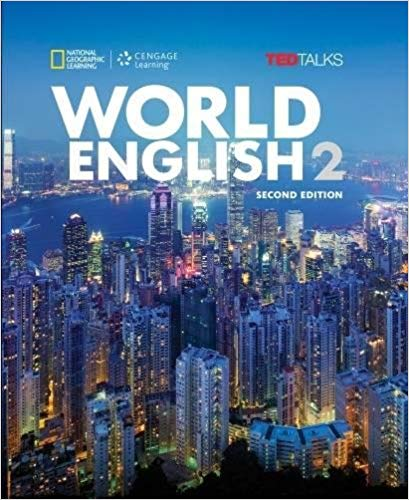 Rebecca Tarver Chase World English 2: Student Book/Online Workbook Package (World English, Second Edition: Real People Real Places Real Language)