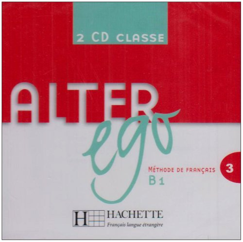 Dollez, C. et al. Alter Ego 3 CD audio classe (x2)