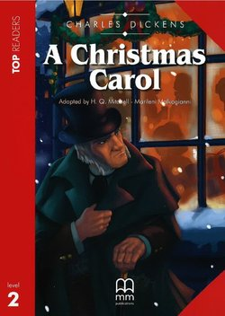 Mitchel H. Q. Christmas Carol. Student's Book Pack (Including Glossary + CD)
