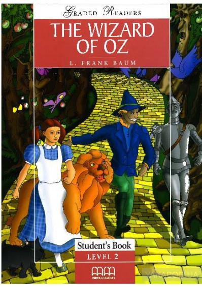 Лаймен Фрэнк Баум The Wizard Of Oz