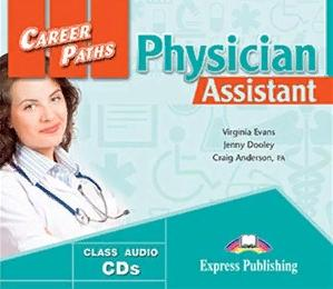Virginia Evans, Jenny Dooley, Craig Anderson, PA PHYSICIAN ASSISTANT (CAREER PATHS) Class Audio CDs