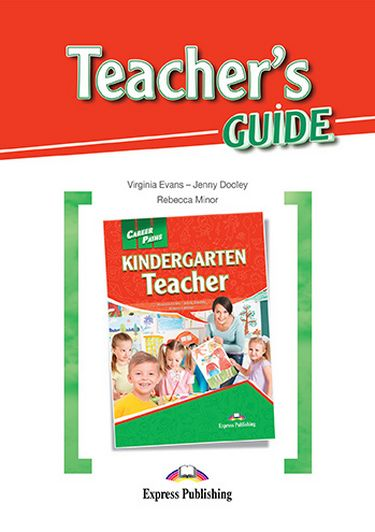 Virginia Evans, Jenny Dooley, Rebecca Minor Kindergarten teacher (esp). Teacher's Guide. Книга для учителя
