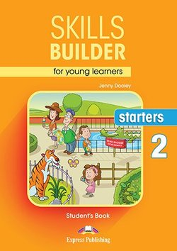 Jenny Dooley Skills Builder for young learners, STARTERS 2 Student's book.