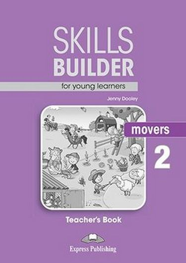 Jenny Dooley Skills Builder for young learners, MOVERS 2 T's book. Книга для учителя